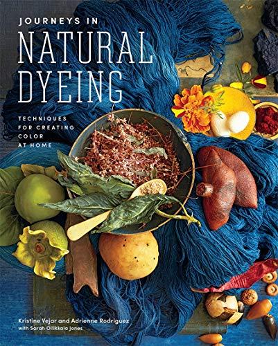 Journeys in Natural Dyeing By Kristine Vejar