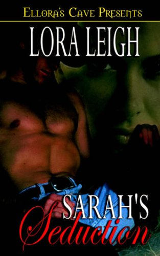 Sarah's Seduction By Lora Leigh