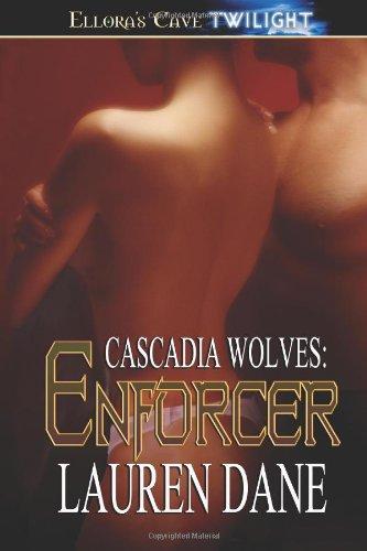 Cascadia Wolves By Lauren Dane