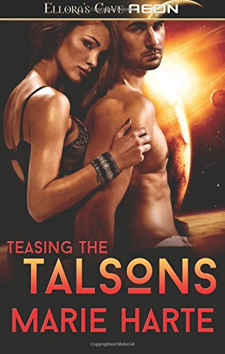 Teasing the Talsons By Marie Harte