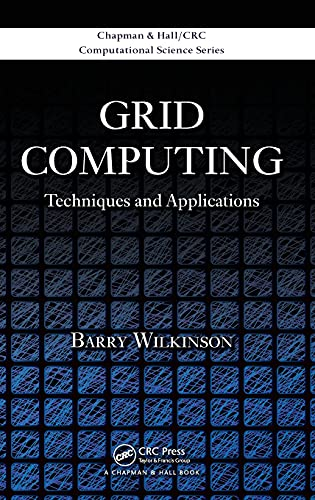Grid Computing By Barry Wilkinson (University of North Carolina, Charlotte, USA)