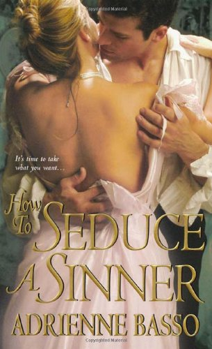 How to Seduce a Sinner By Adrienne Basso