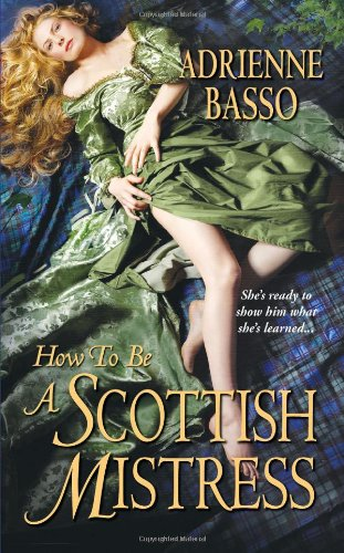 How To Be A Scottish Mistress By Adrienne Basso