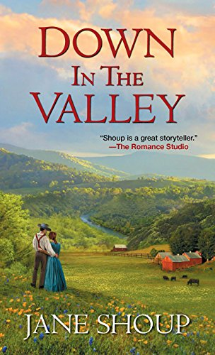 Down In The Valley By Jane Shoup