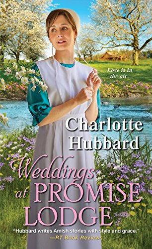 Weddings at Promise Lodge By Charlotte Hubbard