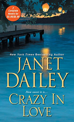 Crazy in Love By Janet Dailey