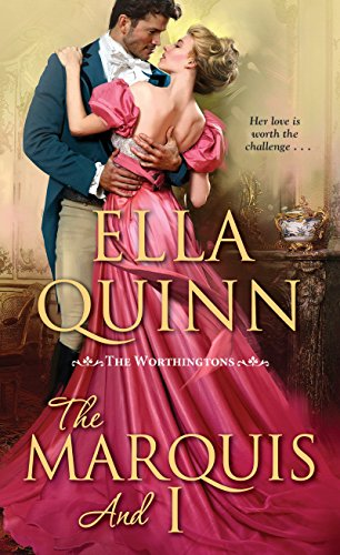 Marquis and I By Ella Quinn