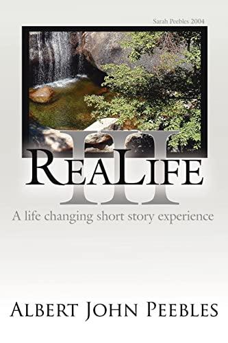 ReaLife III By Albert John Peebles