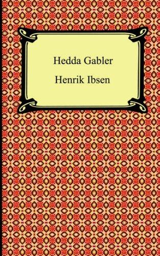 Hedda Gabler By Johann Wolfgang Von Goethe