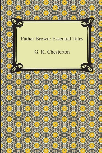 Father Brown By G K Chesterton