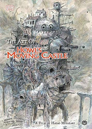 The Art of Howl's Moving Castle (Studio Ghibli Library) By Hayao Miyazaki