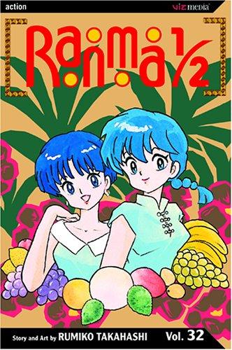 Ranma 1/2, Vol. 32 By Rumiko Takahashi