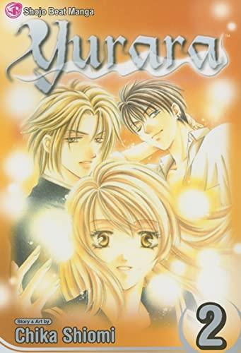 Yurara, Vol. 2 By Chika Shiomi