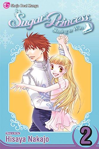 Sugar Princess: Skating To Win, Vol. 2 By Hisaya Nakajo