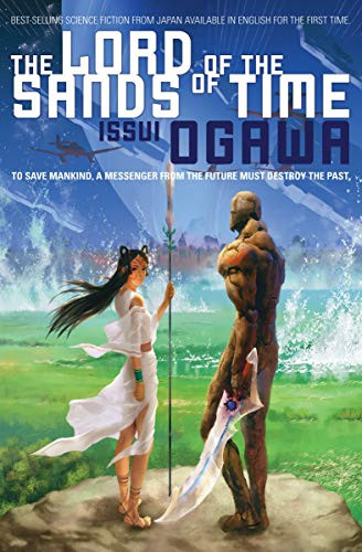 The Lord of the Sands of Time (Novel) By Issui Ogawa