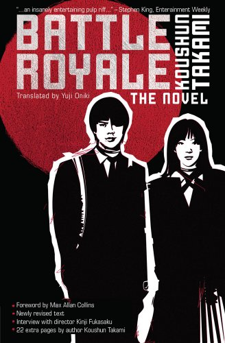 Battle Royale: The Novel By Koushun Takami