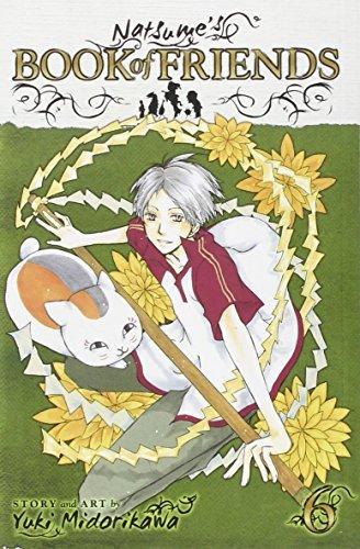 Natsume's Book of Friends, Vol. 6 By Yuki Midorikawa