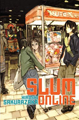 Slum Online (Novel) By Hiroshi Sakurazaka