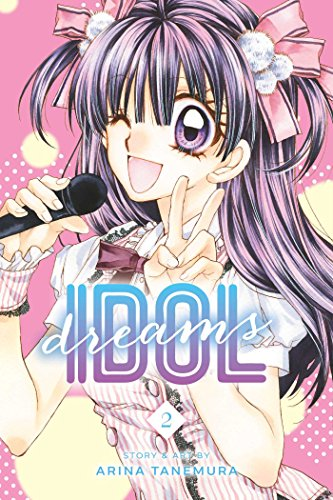 Idol Dreams, Vol. 2 By Arina Tanemura