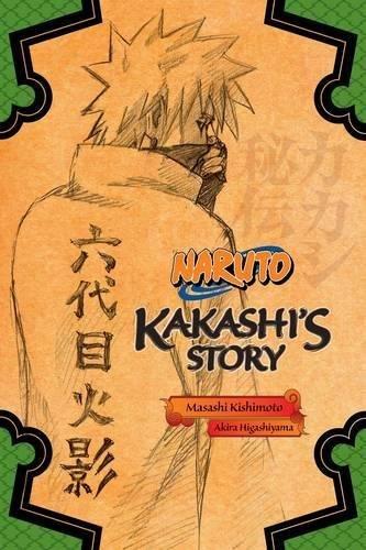Naruto: Kakashi's Story By Masashi Kishimoto