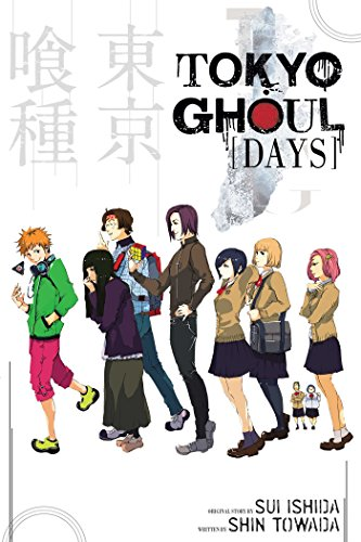 Tokyo Ghoul : Days By Sui Ishida