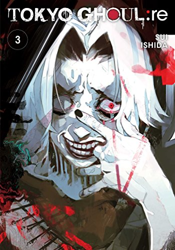 Tokyo Ghoul: re, Vol. 3 By Sui Ishida