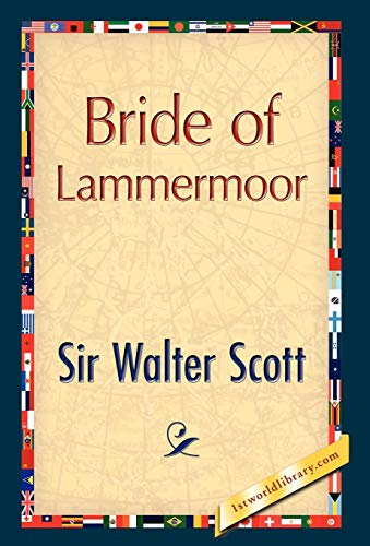 Bride of Lammermoor By Sir Walter Scott