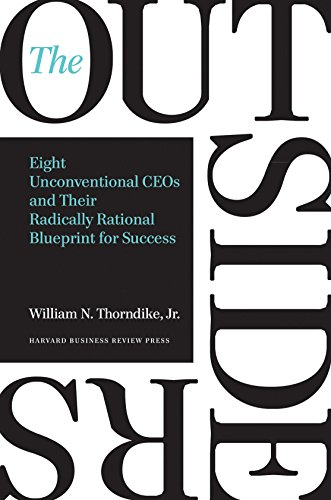 The Outsiders By William N. Thorndike