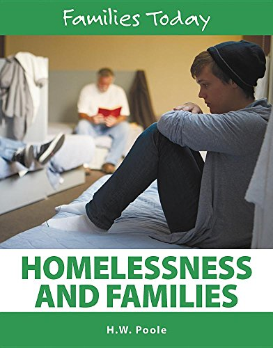 Homelessness and Families By H, W Poole
