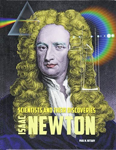 Isaac Newton By Paul M Nittany