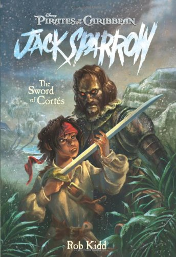 Pirates of the Caribbean: The Sword of Cortes - Jack Sparrow #4 By Rob Kidd