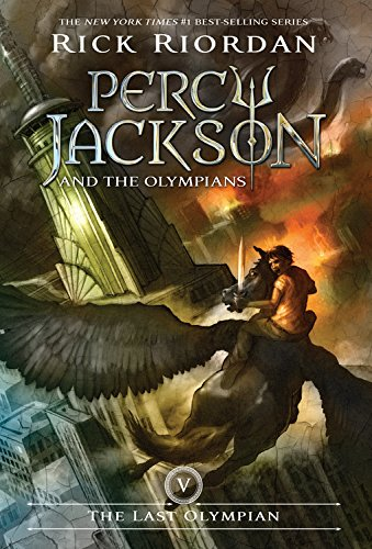 Percy Jackson and the Olympians, Book Five the Last Olympian By Rick Riordan