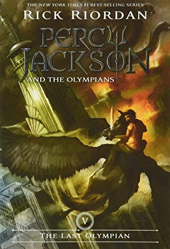 Percy Jackson and the Olympians, Book Five the Last Olympian (Percy Jackson and the Olympians, Book Five) By Rick Riordan