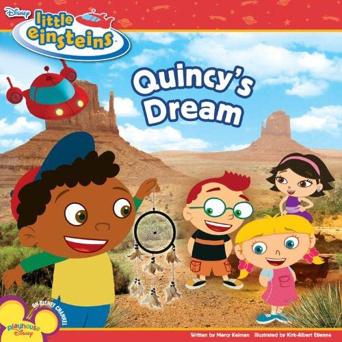 Disney's Little Einsteins: Quincy's Dream By Disney Book Group