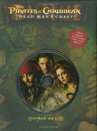 Pirates of the Caribbean: Dead Man's Chest Storybook and CD By Disney Book Group