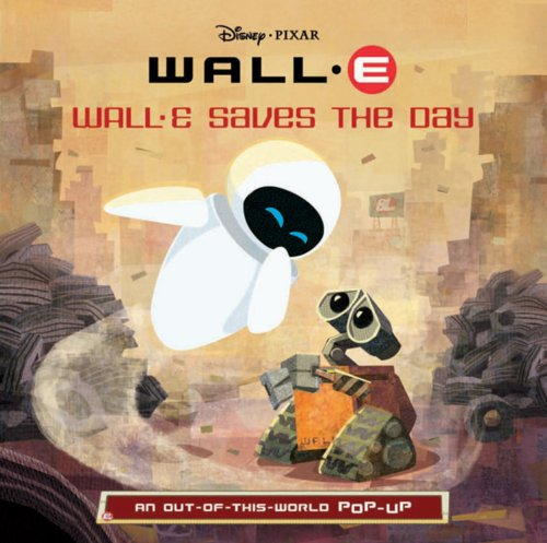 Wall-E Saves the Day By Kitty Richards