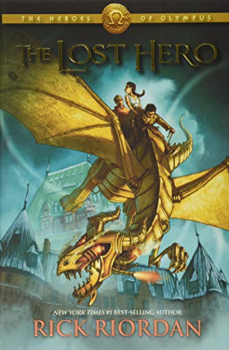 The Heroes of Olympus, Book One the Lost Hero By Rick Riordan
