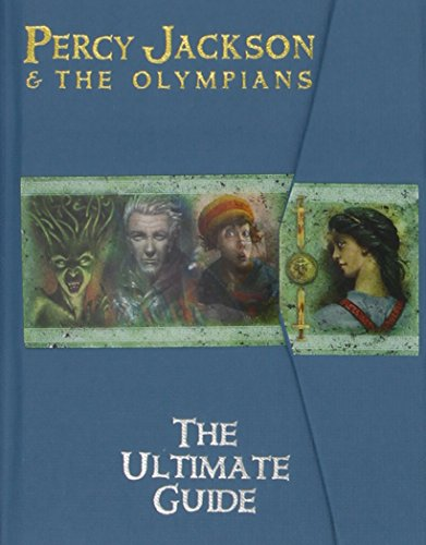 Percy Jackson and the Olympians the Ultimate Guide (Percy Jackson and the Olympians) By Rick Riordan