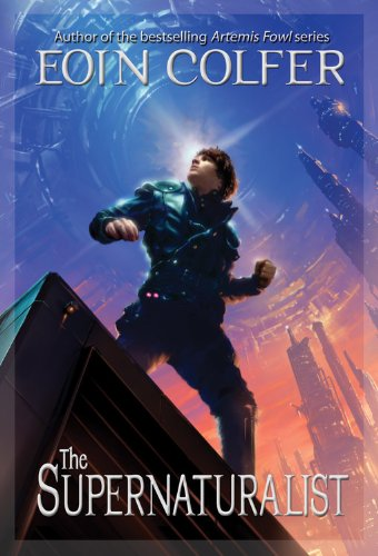 The Supernaturalist ((New Cover)) By Eoin Colfer