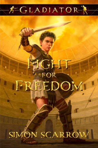 Fight for Freedom By Simon Scarrow