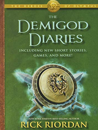 The Heroes of Olympus the Demigod Diaries von Rick Riordan
