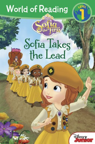 Sofia the First Sofia Takes the Lead By Disney Book Group