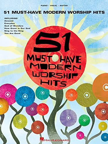 51 Must-Have Modern Worship Hits: Piano - Vocal - Guitar By Hal Leonard Publishing Corporation