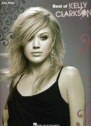 The Best of Kelly Clarkson By Kelly Clarkson