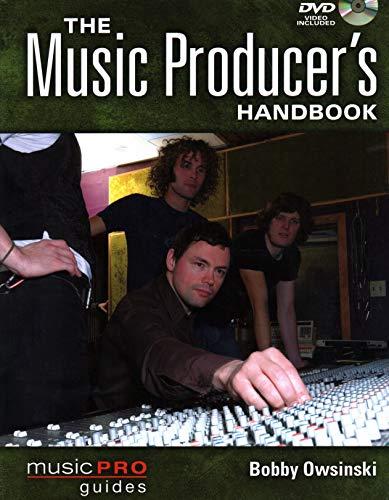 The Music Producer's Handbook By Bobby Owsinski