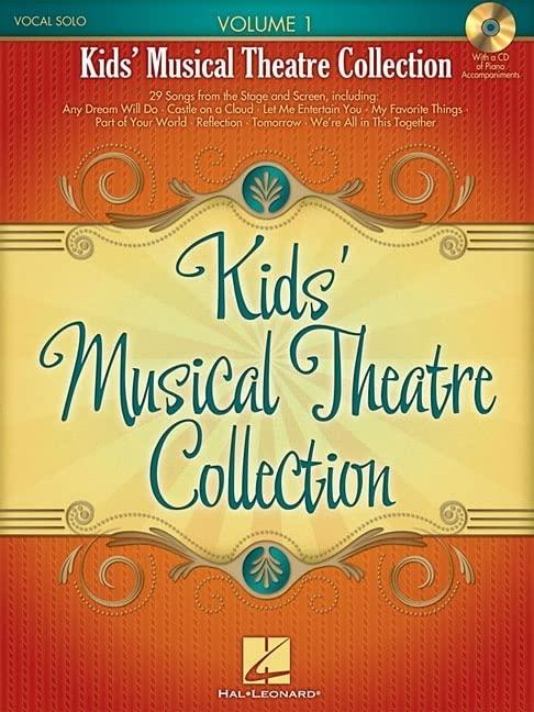Kids' Musical Theatre Collection - Volume 1 von Hal Leonard Publishing Corporation