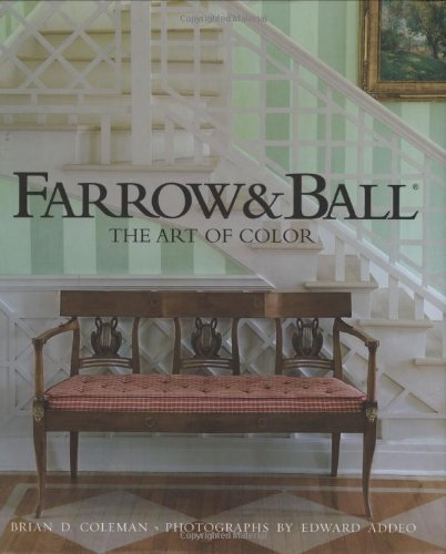 Farrow and Ball By Brian D. Coleman