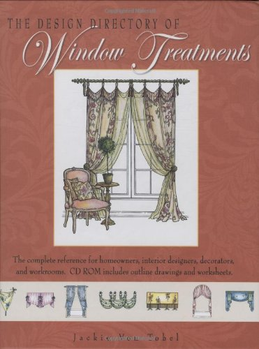 The Design Directory of Window Treatments By Jackie Von Tobel
