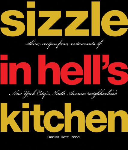 Sizzle in Hell's Kitchen By Carliss Retif Pond