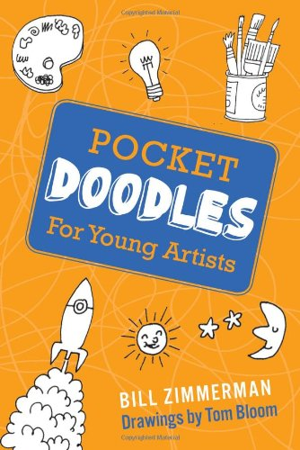 Pocket Doodles for Young Artists By Bill Zimmerman